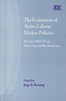The Evaluation of Active Labour Market Policies PDF