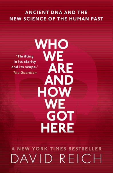 Download Who We Are and How We Got Here Book