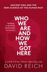 Who We Are And How We Got Here PDF