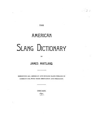 The American Slang Dictionary PDF