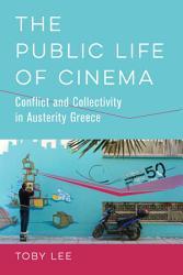The Public Life of Cinema PDF