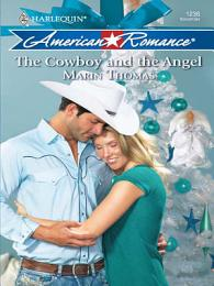 The Cowboy and the Angel (Mills & Boon Love Inspired)