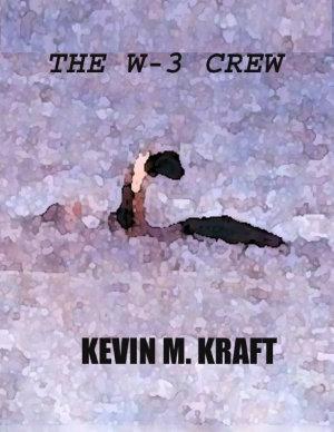 The W 3 Crew