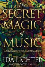 The Secret Magic of Music
