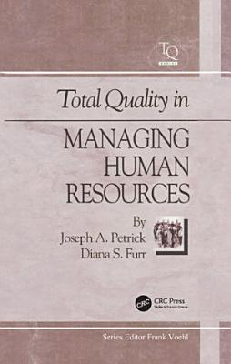 Total Quality in Managing Human Resources PDF