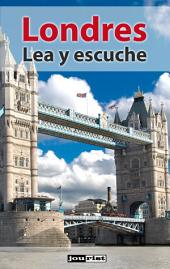 Londres: Lea y escuche