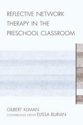 Reflective Network Therapy In The Preschool Classroom