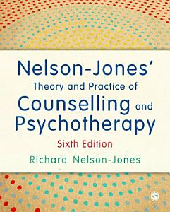 Nelson Jones  Theory and Practice of Counselling and Psychotherapy Book