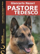 PASTORE TEDESCO : I nostri Amici Cani Razza per Razza - 5.