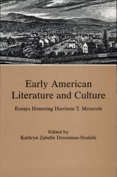 Early American Literature and Culture: Essays Honoring Harrison T. Meserole