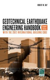Geotechnical Earthquake Engineering, Second Edition: Edition 2