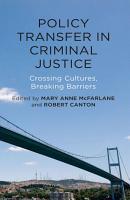 Policy Transfer in Criminal Justice PDF