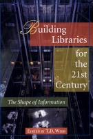 Building Libraries for the 21st Century PDF