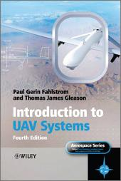 Introduction to UAV Systems: Edition 4