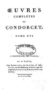 Oeuvres complètes de Condorcet: Volume16