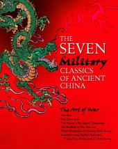 The Seven Military Classics of Ancient China