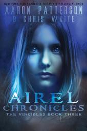 Season 1: The Vincibles: Episode 3: Sydney: Airel Saga Chronicles
