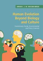 Human Evolution Beyond Biology and Culture PDF