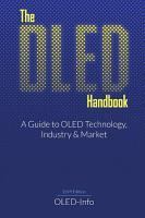 The OLED Handbook  2019 edition  PDF