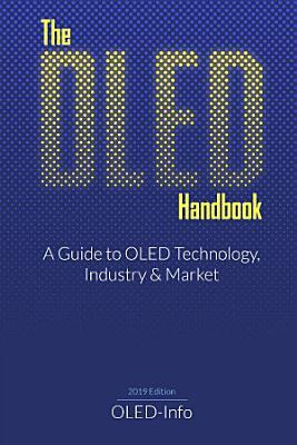 The OLED Handbook (2019 edition)
