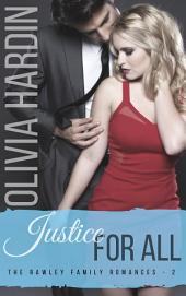 Justice for All (The Rawley Family Romances-2)