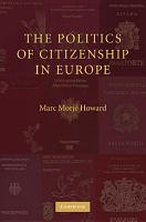 The Politics of Citizenship in Europe PDF