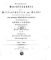 Allgemeine Encyclopädie der Wissenschaften und Künste in alphabetischer Folge: Erster Section: A-G, Band 91