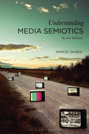 Understanding Media Semiotics PDF