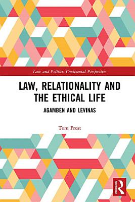 Law  Relationality and the Ethical Life