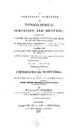A practical treatise on topographical surveying and drawing