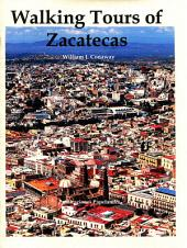 Walking Tours of Zacatecas