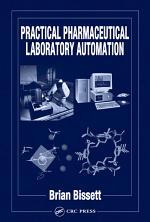 Practical Pharmaceutical Laboratory Automation