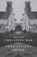 The Civil War as a Theological Crisis PDF