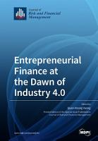 Entrepreneurial Finance at the Dawn of Industry 4 0 PDF
