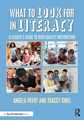 What to Look for in Literacy
