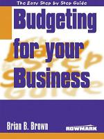 Easy Step By Step Guide To Budgeting for your Business