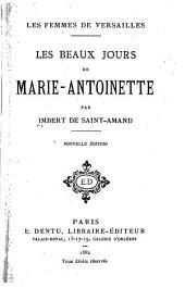 Les femmes de Versailles: Les beaux jours de Marie-Antoinette