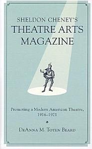 Sheldon Cheney s Theatre Arts Magazine PDF