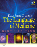The Language of Medicine  9th Ed   Mosby s Dictionary of Medicine  Nursing   Health Professions  9th Ed  PDF