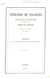 Fernando de Talavera, archévêque de Grenade de 1493 à 1507 poursuivi par l'inquisition: mémoire lu à l'académie des sciences morales et politiques