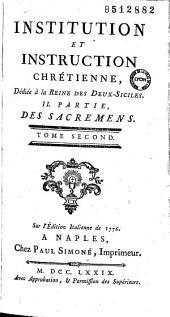 Institution et instruction chrétienne, dédiée à la reine des Deux-Siciles