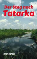 Der Steg nach Tatarka PDF