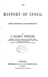 The History of India from the Earliest Ages: Volume 3