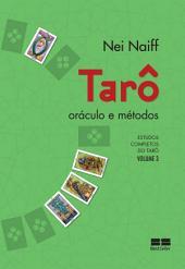 Tarô, oráculo e métodos