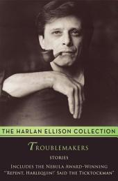 Troublemakers: Stories