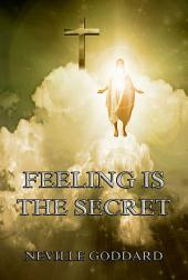 Feeling Is The Secret