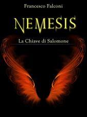 Nemesis : La Chiave di Salomone