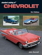 Standard Catalog of Chevrolet 1912-2003: Edition 3