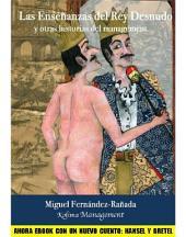 Las enseñanzas del rey desnudo: y otras historias del management