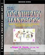 THE YOGA THERAPY HANDBOOK - BOOK ONE, REVISED 2ND EDITION